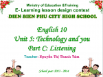 Unit 5: Technology and you (Part C – Listenning)