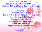 Tiếng anh lớp 6: Unit 6: places-lesson 3: B.In the city B(1-2-3-4-5)