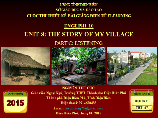 Lớp 10-Unit 8-The story of my Village