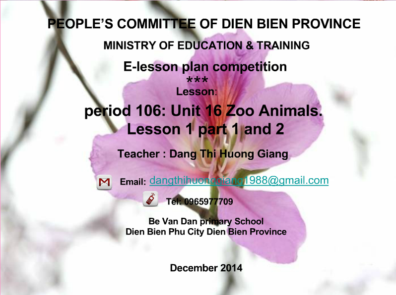 Tiếng Anh: Unit 16: zoo Animals. Lesson 1 part 1 and 2