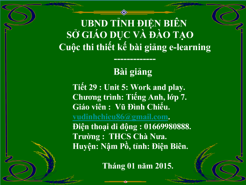 TIếng anh lớp 7, tiết 29: Unit 5: Work and play - b1,2