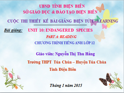 Lớp 12-Unit 10-Endangered species