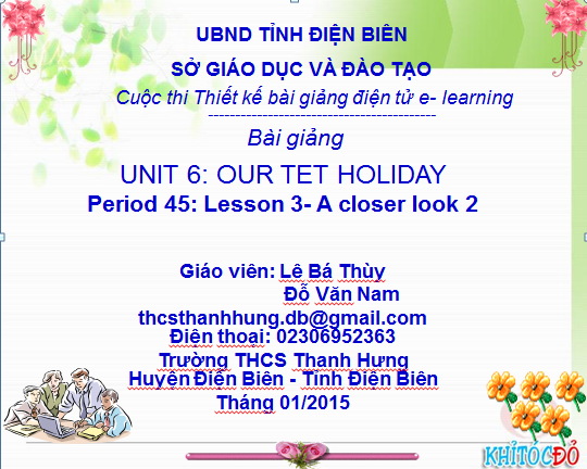 Lớp 6-Tiết 45-Unit 6- Our tet holiday